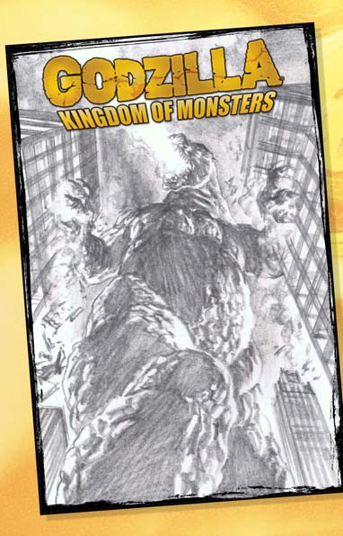 Godzilla Kingdom of Monsters TP Alex Ross Sketch Variant