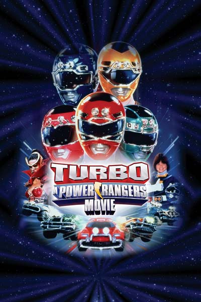 Turbo: A Power Rangers Movie + Poster